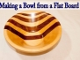 Flat Board Bowl Instructions